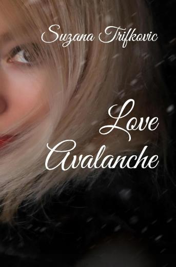 """Love Avalanche"" by Suzana Trifkovic – Paperback"